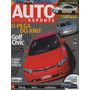 Auto Esporte Nº503 Golf Gti Civic Si Lancer Evolution 9 Mr