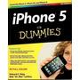iPhone 5 For Dummies Edward C. Baig, Bob Dr. Mac Levitus