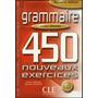 Grammaire 450 Nouveau Exercises Debutant Livre Corriges