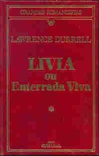 Livro: Livia Ou Enterrada Viva - Lawrence Durrell Original