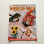 Revista Artesanato Em Meia De Seda Arranjos Florais N°02
