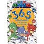 Pj Masks 365 Atividades & Desenhos Para Colorir