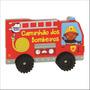 Livro Veículos Geniais Caminhão Dos Bombeiros