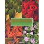 Tudo Verde Guia Ilustrado Plantas E Flores Essenciais Casa E