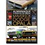 Frete Grátis Alm. Clássicos Do Brasil Maverick Dodge Opala