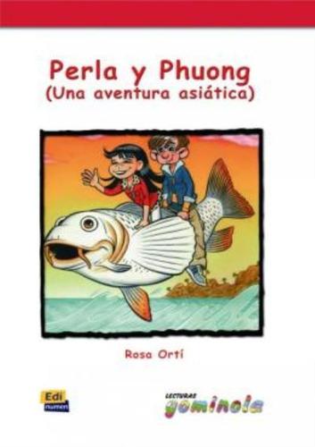 Perla Y Phuong - Una Aventura Asiatica Original