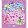 Livro Histórias De Fadas P/ Meninas Capa Almofada