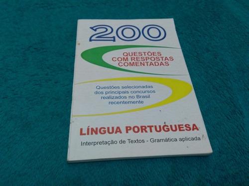 200 Questões Com Respostas Comentadas , Língua Portuguesa Original