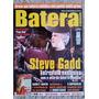 Revista Batera Nº 67 Steve Gadd