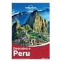 Lonely Planet Descubra O Peru Vivencie O Melhor Do País
