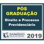 Pós Graduação Previdenciário 2019