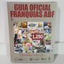 Livro Guia Oficial De Franquias Abf