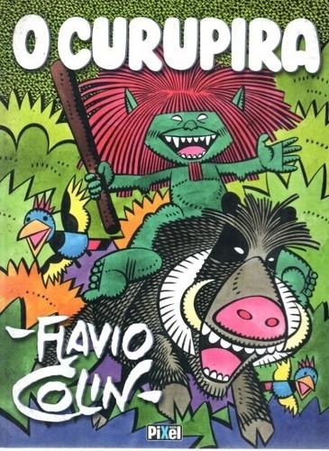 Livro O Curupira Flavio Colin Original