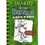 Livro Diário De Um Banana A Gota D'agua Vol 3 Jeff Kinney