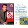 Livro Os Segredos Da Mente Milionária Pai Rico, Pai Pobre