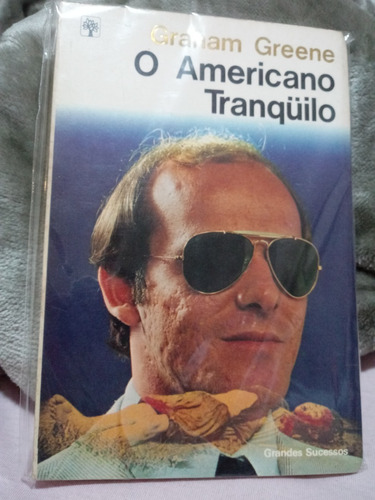 Livro - O Americano Tranquilo - Graham Greene Original