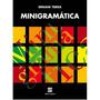 Livro Minigramática, Ed Reformulada, Ernani Terra Scipione