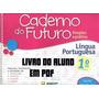 Caderno Do Futuro 1º Ano L. Portuguesa Do Aluno