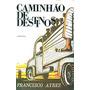 Livro Caminhão De Destinos Francisco Ayres