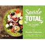 Livro Saúde Total Na Cozinha Ister Rohca