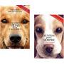 Kit Quatro Vidas De Um Cachorro Juntos Pra Sempre Com Brinde