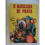 O Máscara De Prata Nº 1! O Livreiro 1973! Edmundo Rodrigues!