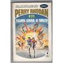 ( ) Coleção Perry Rhodan P71 Tigris Erra O Salto