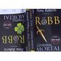 Livro J. D. Robb Cerimônia Mortal Vingança Mortal