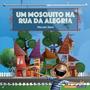 Livro Um Mosquito Na Rua Da Alegria Marcelo Stern