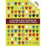 A História Das Camisas De Todos Os Jogos Das Copas 2ª Ed