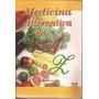Livro Medicina Alternativa De A A Z Carlos Nascimento