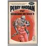 ( ) Coleção Perry Rhodan P67 Interlúdio Em Silico V