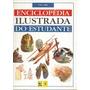 Enciclopédia Ilustrada Do Estudante Volumes Avulsos