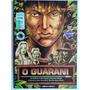 Audiolivro O Guarani Coleção Ópera Em Quadrinhos Original