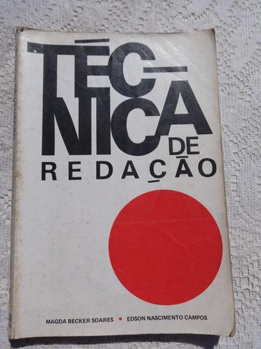 Livro: Técnica De Redação - Magda Becker Soares - 1978 Original