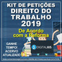 Banco De Petições Trabalhistas | Nova Clt | Novo Cpc | 2019