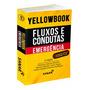 Livro Yellowbook Fluxos E Condutas Emergência 2ª Edição 2019