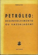 Petróleo: Desenvolvimento Ou Vassalagem - Medeiros Lima Original