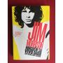 Livro Jim Morrison: Ninguém Sai Vivo Daqui Seminovo