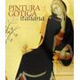 Livro Pintura Gotica Italiana