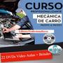 Curso Mecânica Automotiva 22 Dvds Brindes Z23