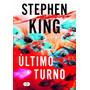Stephen King Último Turno Lacrado Pronto A Entrega