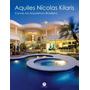 Aquiles Nicolas Kilaris Curvas Na Arquitetura