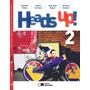 Heads Up! Volume 2 2ª Edição Saraiva S/a Livreiros Ed