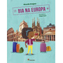 10 Livros: Bia Na Europa Ed 2 Ricardo Dreguer