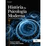 História Da Psicologia Moderna Cengage Learning