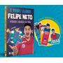 Brinde O Mundo Segundo Felipe Neto Livro Capa Dura