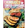 Livro Churrasco De Cortes Especiais (98 Páginas)