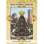 Santinho N Senhora Aparecida Milheiro De Promessa E Oração