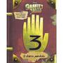 Livro O Diário Perdido De Gravity Falls 3 Ofertão